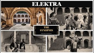 The Synopsis of  ELEKTRA  by Richard Strauss (Plot / Roles)