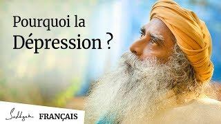Pourquoi La Dépression ?   Sadhguru