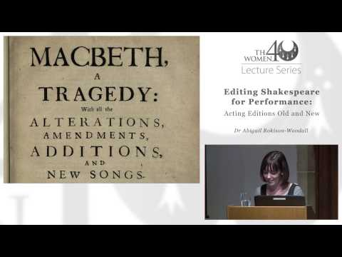 THwomen40 Lecture Series; Editing Shakespeare for Performance