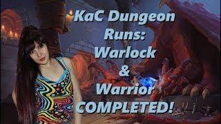 Dungeon Runs: Warlock and Warrior completion