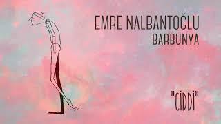 Emre Nalbantoğlu - Barbunya