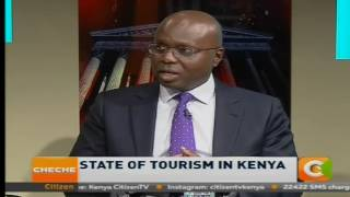 Cheche: State of Tourism in  Kenya [part 3]