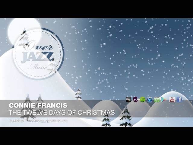 Connie Francis The Twelve Days Of Christmas.The Twelve Days Of Christmas Connie Francis Shazam