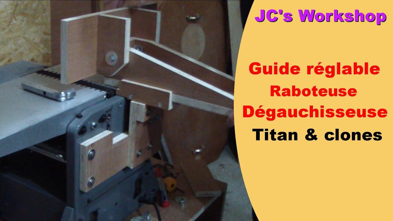 Modification Guide Dégauchisseuse Raboteuse Titan Mac Allister Travail Du Bois 14