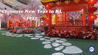 Chinese New Year Decorations in KL  Lunar New Year 2021  KL Malls   Under MCO 2.0  农历新年装饰在马来西亚
