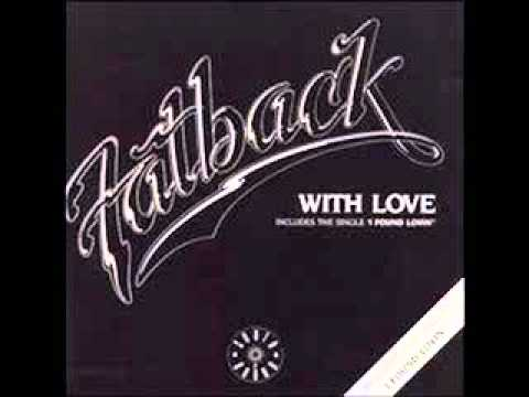 Fatback - I Wanna Be Your Lover