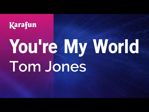 Karaoke You're My World - Tom Jones *
