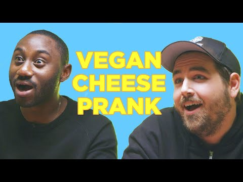 Cheese Lovers Get Pranked With Vegan Cheese