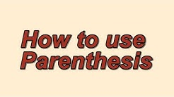 What is Parenthesis / How to use Parenthesis