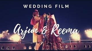 Arjun & Reema ! Wedding Film !!