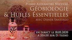 Géobiologie & huiles essentielles session 2 avec Pierre-Alexandre Nicolas