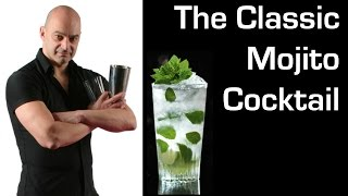 Mojito Cocktail: How to make a Classic Mojito Cocktail with Paul Martin