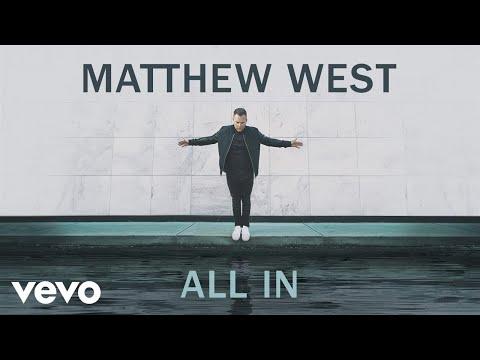 Matthew West - All In (Audio)