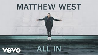 Matthew West - All In (Audio)