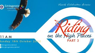 Family Celebration Service  // Riding on High Places 3