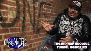 "The  Hip Hop Nucleus Tunnel Memories - Big Kap - ""The Entry Was like Riker's Island"""