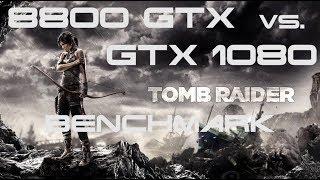 8800 GTX vs. GTX 1080 - Tomb Raider 2013 Benchmark