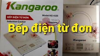Bếp điện từ đơn Kangaroo KG418i nấu siêu nhanh.