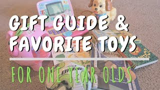 Gift Guide & Favorite Toys for One Year Olds