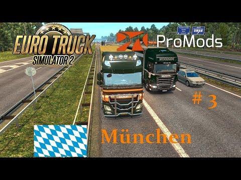 Euro Truck Simulator ETS 2 Promods 2 20 # 3 München