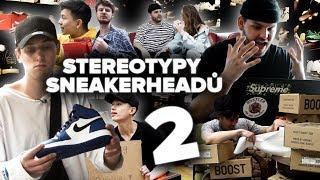 Stereotypy Sneakerheadů #2