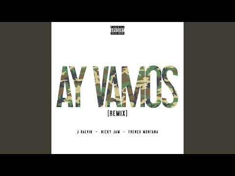 Ay Vamos (Remix)