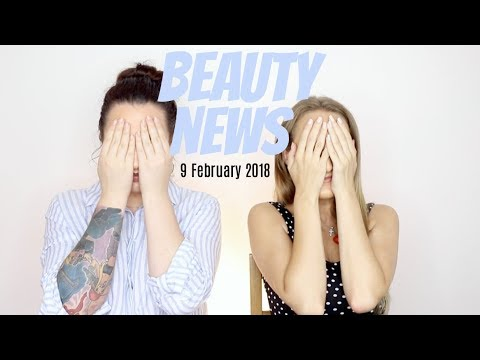 BEAUTY NEWS 9 February 2018