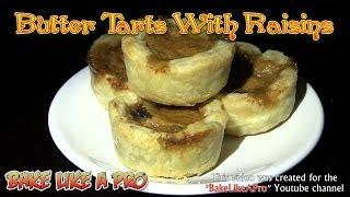 Raisin Butter Tarts Recipe
