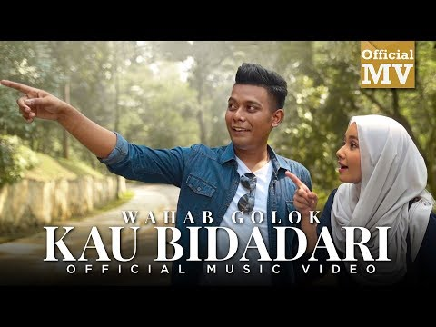 Wahab Golok - Kau Bidadari (Official Music Video)