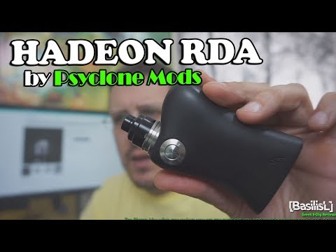 Hadeon RDA by Psyclone Mods - BasilisL (Greek Reviews)