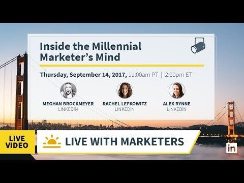 Live With Marketers: Inside the Millennial Marketer's Mind