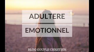 L' Adultère Émotionnel : Un jeu dangereux dans le mariage
