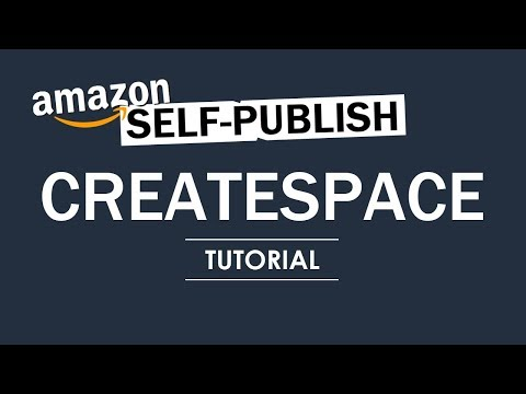 How to Publish a Book on CreateSpace - Amazon - Full Tutoria