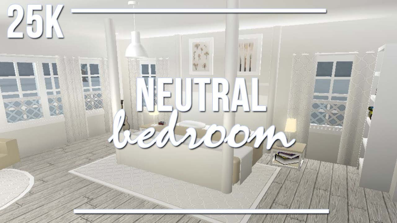 Roblox welcome to bloxburg neutral bedroom youtube for Kitchen designs bloxburg