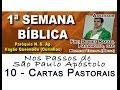Frei Diones - Semana Bíblica: Nos passos de Paulo - 09 - Pastorais