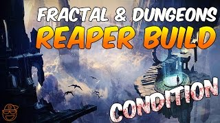 GW2: Condition Reaper Build for Fractal & Dungeons - 11/14/2015 | Necromancer | PVE | Guild Wars 2