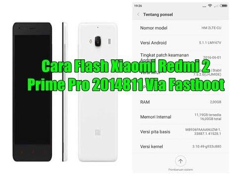 cara-flash-xiaomi-redmi-2-prime-pro-2014811-via-fastboot