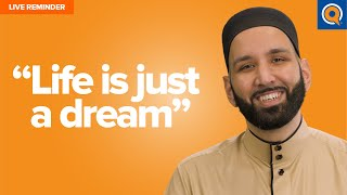 """Life is Just a Dream"" 