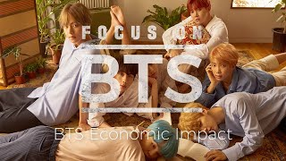 [Focus on BTS 03]  BTS Economic Impact (ENG SUB)