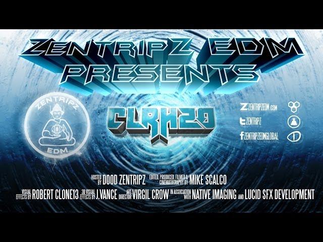 CLRH2O on Zentripz EDM TV : Promo [HD]