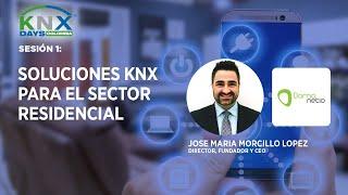 Sesión 1 : Soluciones KNX para el sector residencial