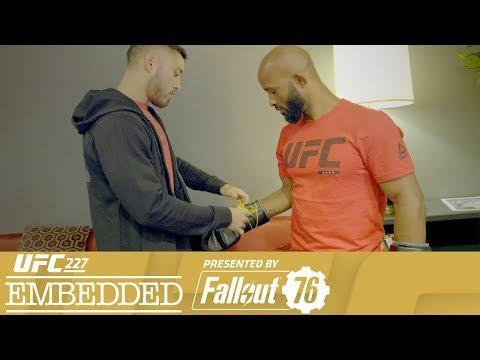 UFC 227 Embedded: Vlog Series - Episode 4