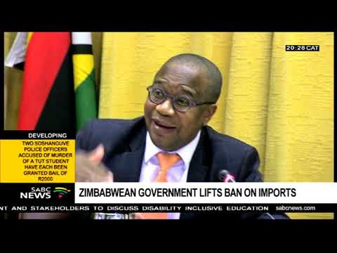 Zimbabwean govt lifts ban on imports