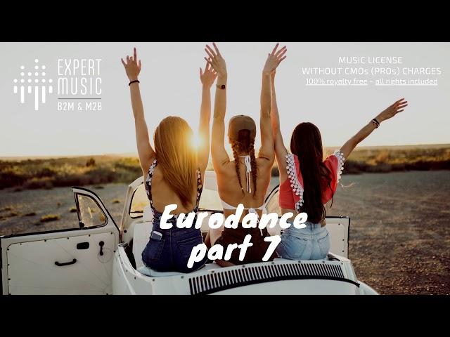 Background music - playlist 'Eurodance – part 7'