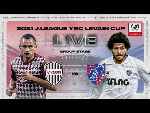 LIVE | Vissel Kobe vs F.C.Tokyo | Group Stage | 2021 | J.LEAGUE YBC Levain CUP