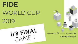FIDE World Cup 2019. Round 4. Game 1 Video