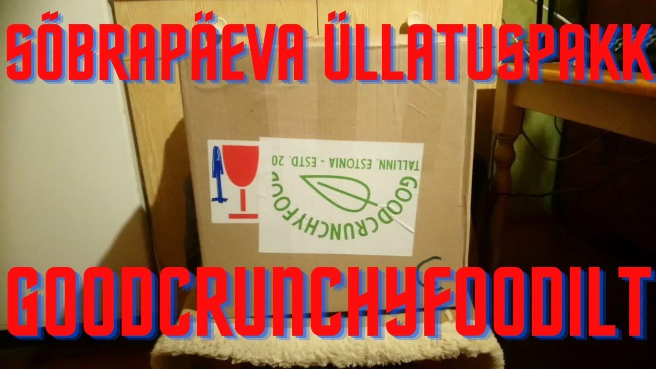 "Unboxing ""Sõbrapäeva üllatuspakk GoodCrunchyFoodilt"""