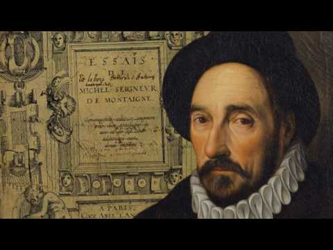 Montaigne philosophe (1/5) : Montaigne philosophe