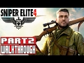 Sniper elite 4 gameplay walkthrough part 2 1080p no commentary mp3