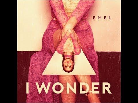 """Emel -  """"I Wonder""""   (Official Videoclip)"""